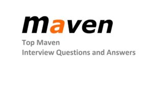 Top Maven Interview Questions and Answers